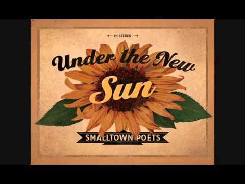 Smalltown Poets - Hold It Up To The Light