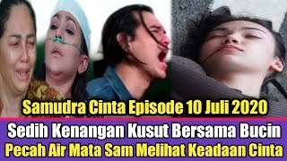 Pecah Air Mata Samudra Melihat Kondisi Cinta // Samudra Cinta Episode 10 Juli 2020