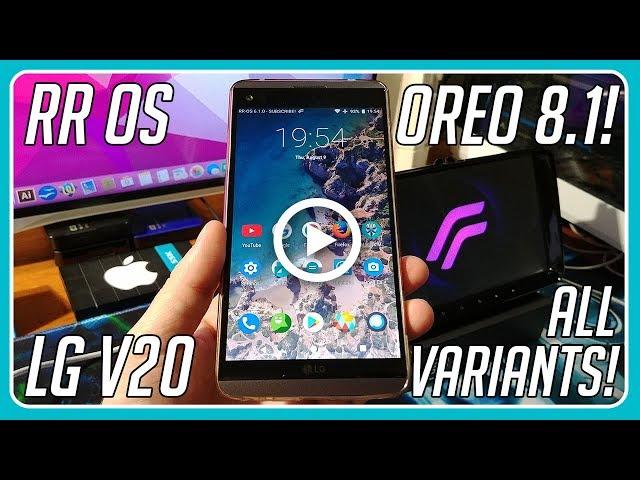 [LG V20] How to Install Oreo 8 1 Resurrection Remix Rom on the LG V20 All  Variants!
