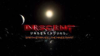 Descent: Underground . Summer 2017 Trailer