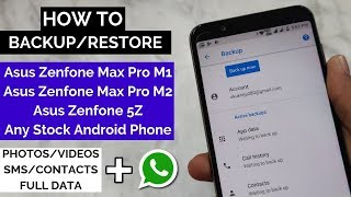 How to Backup and Restore Asus Zenfone Max Pro M1/M2   Backup any Stock Android Phone