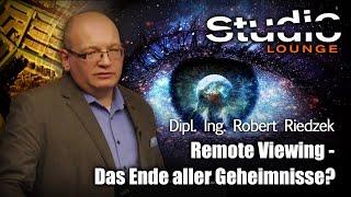 Remote Viewing - Das Ende aller Geheimnisse? - Dipl. Ing. Robert Riedzek