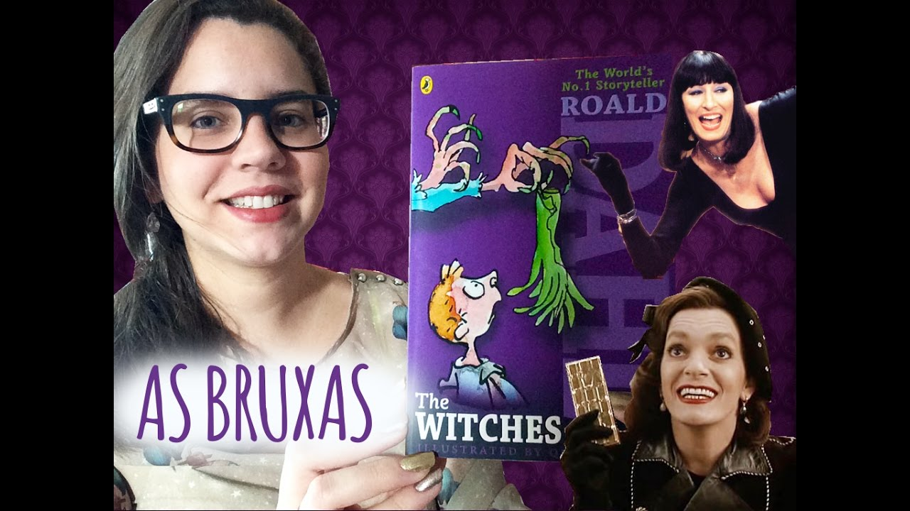 As Bruxas Convencao Das Bruxas De Roald Dahl Book Addict Youtube