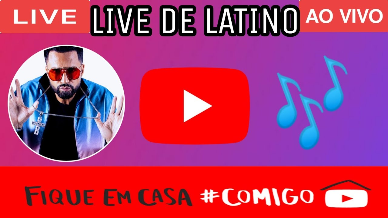 Live De Latino Hoje Ao Vivo 10 06 2020 YouTube