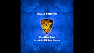 Ajja & Cosmosis - The Alien Jams [Full Album] HQ