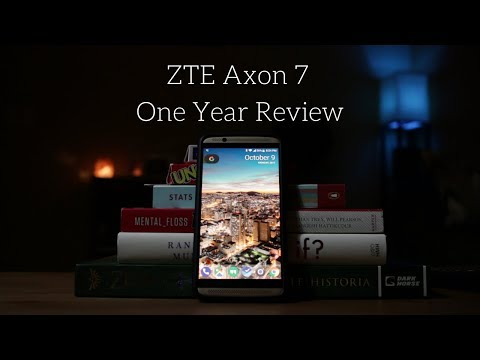 Zte Axon 7 One Year Review