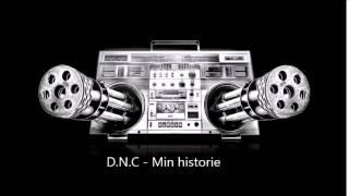 D.N.C - Min historie