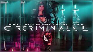 Criminal Natti Natasha ft Ozuna.mp3