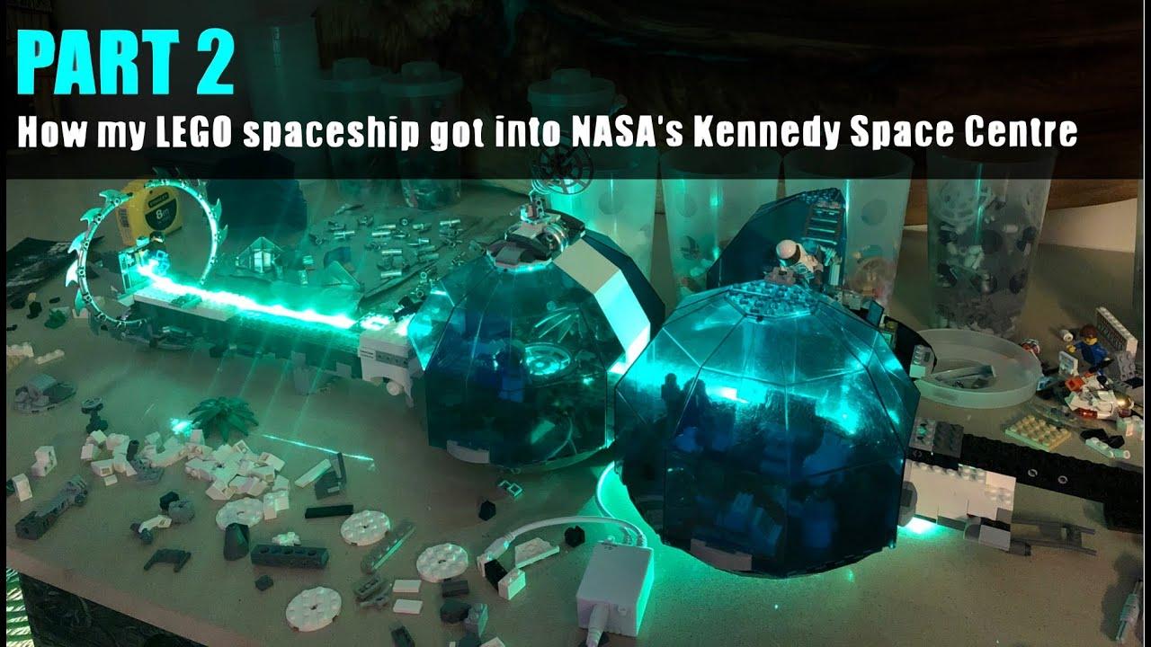 How my LEGO Spaceship got into NASA - PART 2