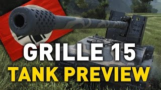 World of Tanks || Grille 15 cm - Tank Preview