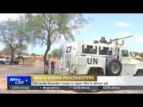 UN sends Rwandan troops to South Sudan's Upper Nile to deliver aid