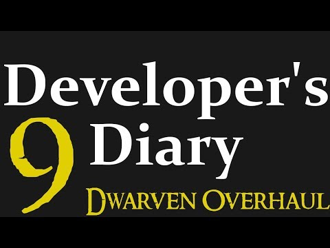 Divide And Conquer 'Dev Diary': 9, Dwarven Overhaul (Submod)