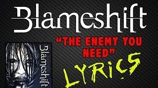 Blameshift: The Enemy You Need [Lyric Video]