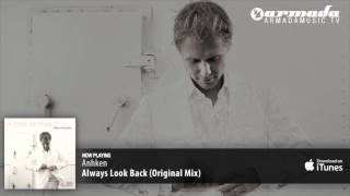 Anhken - Always Look Back (Orignal Mix)
