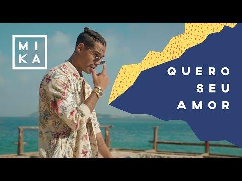 Mika - Quero Seu Amor (Clipe Oficial)