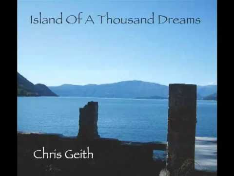 Island Of A Thousand Dreams - Chris Geith