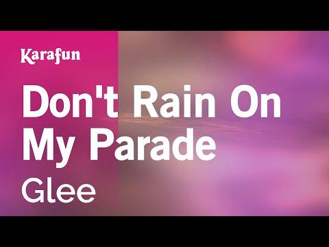 Karaoke Don't Rain On My Parade - Glee *