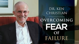 Conquering Fears That Block Success: Fear of Failure