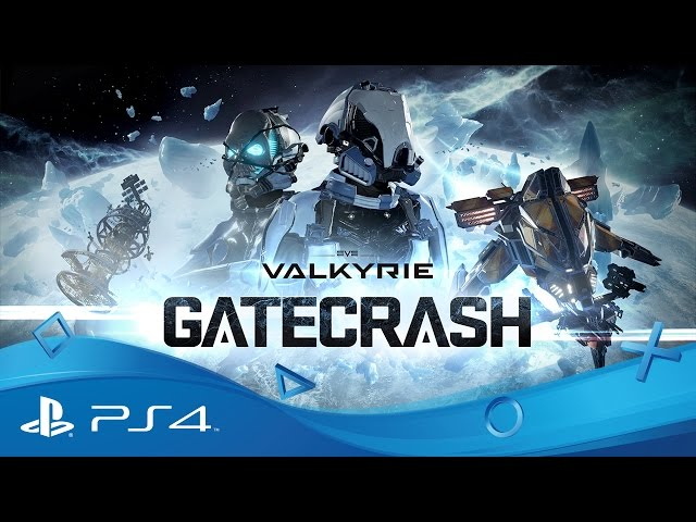 EVE: Valkyrie | Gatecrash Trailer | PlayStation VR