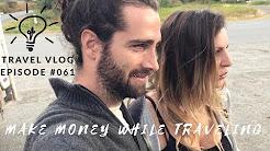 LeAw Vlog #061 - HOW WE MAKE MONEY WHILE TRAVELING - ATLIN BRITISH COLUMBIA