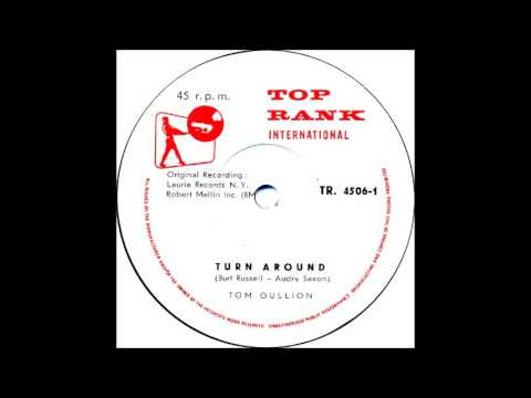 Turn Around-Tom Gullion-'61- Top RankTR. 4506 ( Israel )-  /Laurie 3102