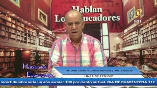 HABLAN LOS EDUCADORES 10 DE JULIO 2020