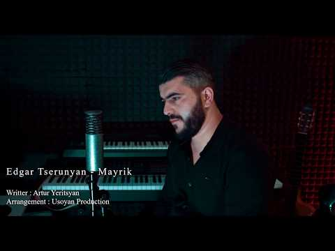 Edgar Tserunyan - Mayrik (2019)