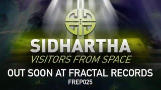 Sidhartha - Visitors from Space - FREP025