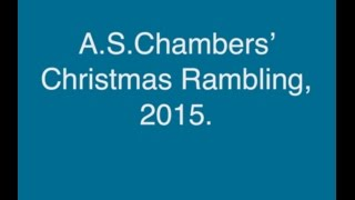 2015 Christmas Rambling from A.S.Chambers
