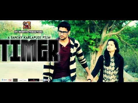Timer    A Short Film    By Sanjay Karlapudi