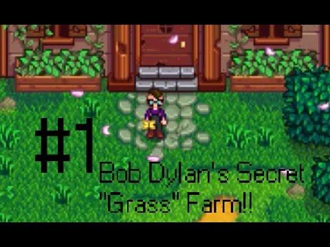 Bob Dylan's Secret Grass Farm Stardew Valley #1Intro & Community Center