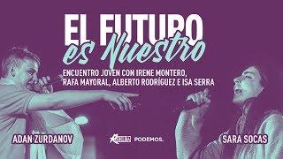 Encuentro con jóvenes 'El futuro es nuestro'. #ElFuturoEsNuestro