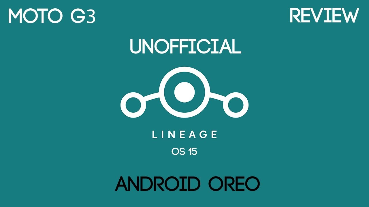 Unofficial Lineage OS 15 0 for Moto G3 Review!! - Bonkers Portal