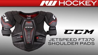 CCM JetSpeed FT370 Shoulder Pad Review