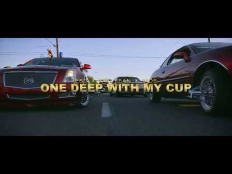 "E.S.G & Will Lean ft. Jade ""One Deep With My Cup"""