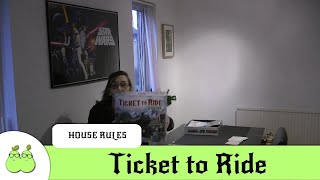 Ticket to Ride House Rules - Add Steampowered Adrenaline to Ticket to Ride