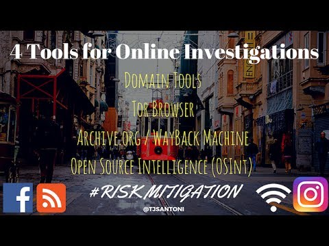 4 Tools For Online Investigations - Internet Investigation Tools