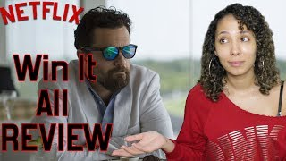 Win It All - Movie Review