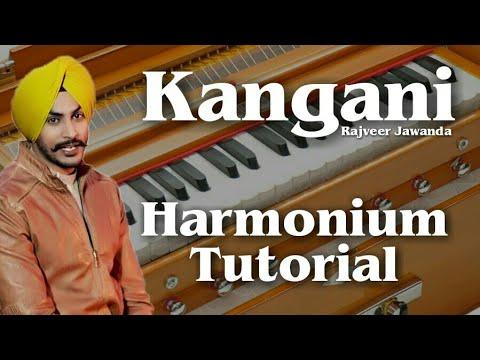 Kangani   Rajveer Jawanda   Harmonium Tutorial   Play On Harmonium