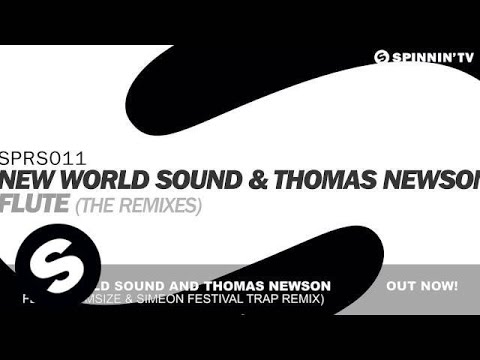 New World Sound & Thomas Newson - Flute (Tomsize & Simeon Festival Trap Remix)