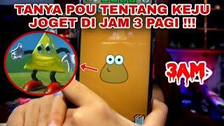 Download Tanya POU Tentang KEJU JOGET ! DI JAM 3 PAGI !!! DIA JAWAB BENERAN !!!