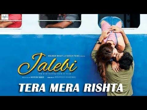 Tera Mera Rishta jalebi song|| kk ||Shreya Ghoshal ||Tanishk Bagchi