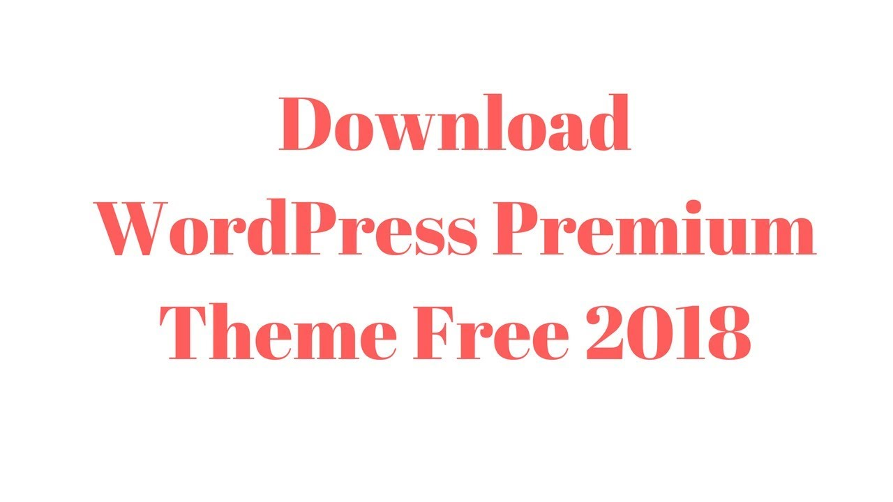 How to download free WordPress Premium theme in 2018 (Bangla  Tutorial)