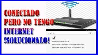 ✅ ME APARECE CONECTADO PERO NO TENGO INTERNET【Solucionalo Ahora】