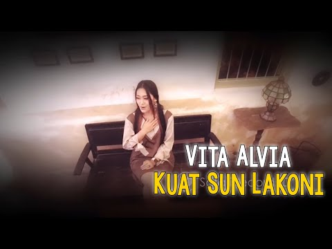 Vita Alvia - Kuat Sun Lakoni ( #New ) ( Official Music Video )