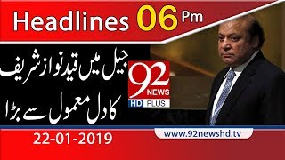 News Headlines | 6:00 PM | 22 January 2019 | 92NewsHD