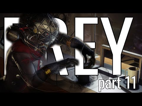 Prey (2017) Playthrough Let's Play - Part 11 | WHAT HAVE I DONE thumbnail