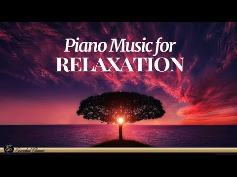 Piano Music for Relaxation - Liszt,Chopin,Debussy, Beethoven ...