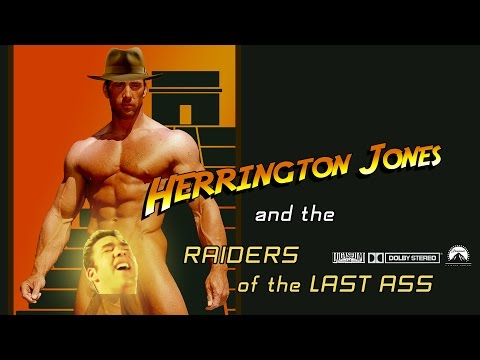 ♂ Herrington Jones ♂ - and the Raiders of the Last Ass ♂