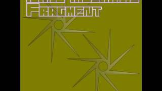 Nano Mechanic - Fragments (Original Mix)
